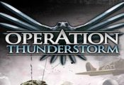 Operation Thunderstorm: Обзор игры